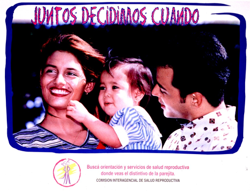 <p>Multicolor poster with pink and black lettering.  Title at top of poster.  Most of poster is a reproduction of a color photo featuring a three-member family.  Note below photo urges seeking reproductive health information where one sees the logo of the little couple.  Logo to left of note.  Publisher information below note.</p>