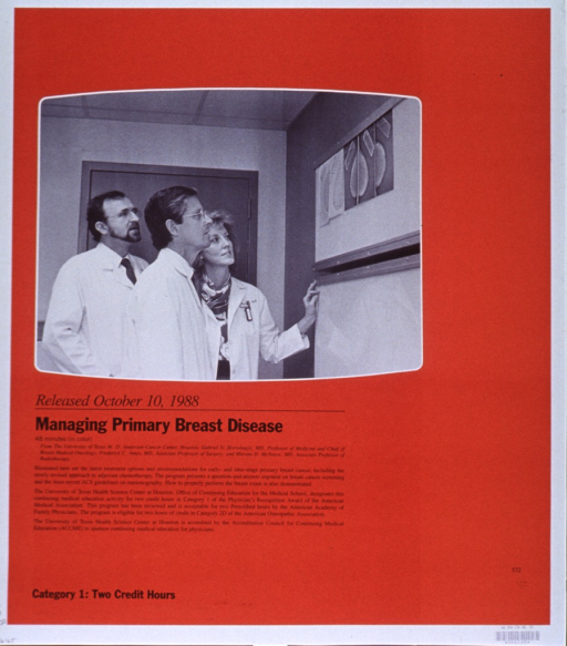 <p>Predominantly orange poster with black lettering.  Visual image at left center of poster.  Image is a reproduction of a b&amp;w photo of three doctors looking at x-rays of a breast.  The image is bordered in white to form a shape suggestive of a television screen.  Caption below image.  Title, also the title of the movie or video being advertised, below caption.  Brief description of the movie below title.  Note in lower left corner.</p>