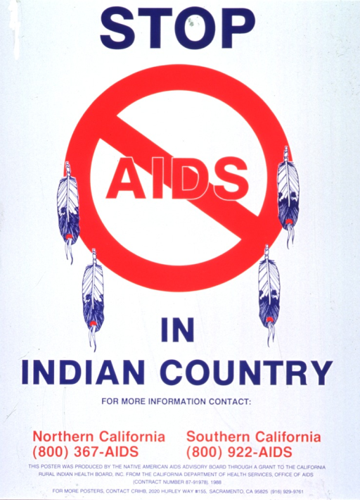 <p>White poster with blue and red lettering.  Title dominates poster.  Visual image is a red &quot;do not&quot; sign surrounding the word &quot;AIDS&quot;, with four illustrated feathers hanging from the sign.  Phone numbers, sponsor, and publisher information at bottom of poster.</p>