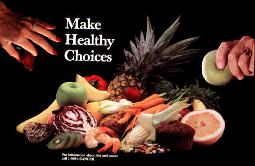 <p>Glossy black poster with white lettering.  Title near top of poster.  Visual image is a reproduction of a color photo showing a colorful pile of fruits, vegetables, bread, and seafood.  A woman's hand has reached in from the left side of the poster and taken a strawberry.  A man's hand has reached in from the right side of the poster and taken an apple.  Phone number for more information about diet and cancer, which can be traced to the National Cancer Institute, appears below food.</p>