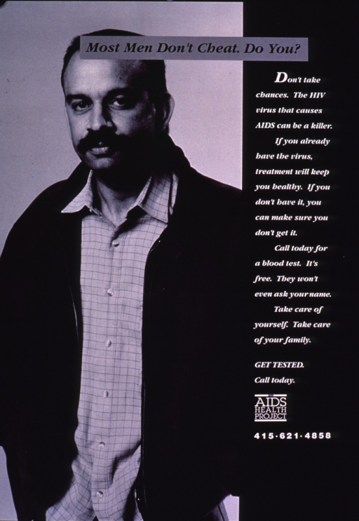 <p>Black and white poster.  Title at top of poster.  Visual image is a black and white photo reproduction featuring a casually dressed man.  Lengthy caption on right side of poster urges HIV testing and caring for one's family.  Publisher information near lower right corner.</p>