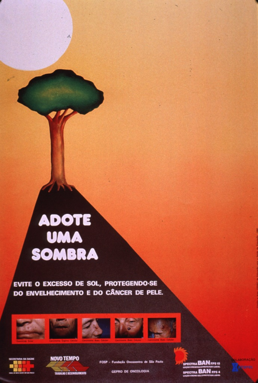 <p>Predominantly yellow and orange-tone poster with multicolor lettering.  Dominant visual image is an illustration of a tree casting its shadow below a blazing sun.  Title and caption superimposed on illustration.  Title addresses getting some shade and caption urges protecting oneself from aging and skin cancer.  Smaller images are color photo reproductions featuring different types of skin cancers.  Publisher and sponsor information at bottom of poster.</p>