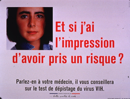 <p>Predominantly white poster with red and black lettering.  Visual image in upper left corner is a color photo reproduction featuring a young woman's face.  Title dominates center of poster.  Caption below title encourages speaking with a doctor, who will offer advice about getting an HIV test.  Publisher information at bottom of poster.</p>