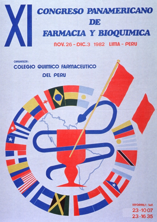 <p>White poster with bright blue and red lettering announcing congress, Nov. - Dec. 1982.  Also lists dates and phone numbers for more information.  Dominant image on poster is a circle, formed by flags from the Americas.  Inside the cirlce, a red goblet encircled by a blue snake is superimposed on an outline of North and South America.  A red and white tripart flag, likely intended as Peru's flag though missing the central crest and laurels, is superimposed on the goblet.</p>