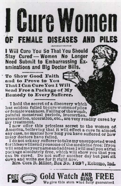 <p>Advertisement for Cora B. Miller's cure for female disease and piles, (a placebo containing primarily cocoa butter).</p>