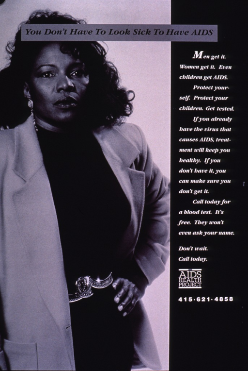 <p>Black and white poster.  Title at top of poster.  Visual image is a black and white photo reproduction featuring a woman dressed in business clothes.  Lengthy caption on right side of poster urges HIV testing.  Publisher information near lower right corner.</p>