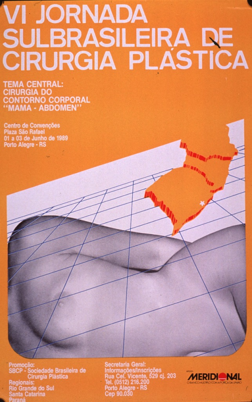 <p>Predominantly orange poster with white and black lettering.  Title at top of poster announces a regional conference on plastic surgery.  Note below title states that the central theme of the conference is surgery of the &quot;breast-abdomen&quot; body contour.  Visual image incorporates an illustration of the map of three Brazilian states, a b&amp;w photo reproduction featuring a portion of the naked torso of a woman, and a grid.  Publisher, sponsor, and contact information at bottom of poster.</p>