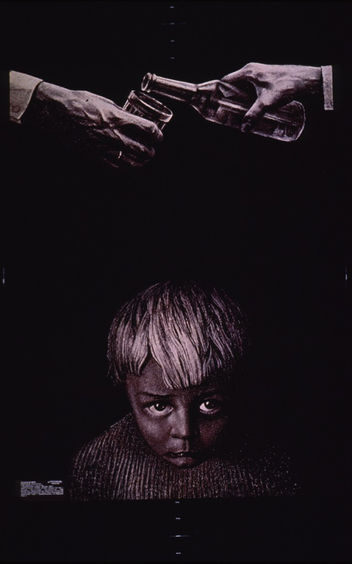 <p>Predominantly black poster with white lettering.  Only text is publisher information in lower left corner.  Visual image is an illustration of a sad child.  Over the child's head, it appears that one adult pours a shot of liquor for another.  Only the hands of the adults are visible.</p>