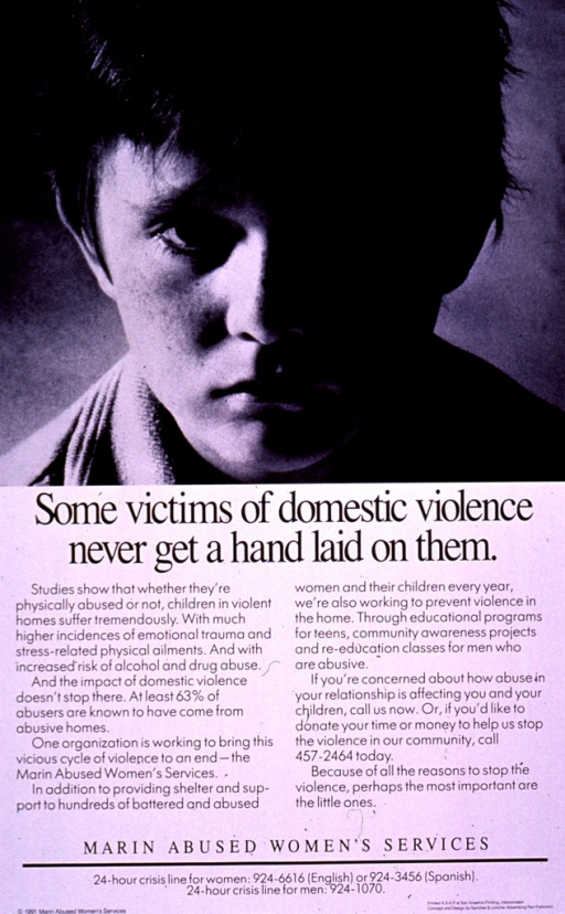 <p>Black and white poster.  Visual image is a b&amp;w photo reproduction featuring a close-up of a child's face, about half of which is in shadow.  Title below photo.  Lengthy caption describes the risks for children who grow up in violent homes and the variety of services available from the publishing agency.  Publisher information at bottom of poster.</p>