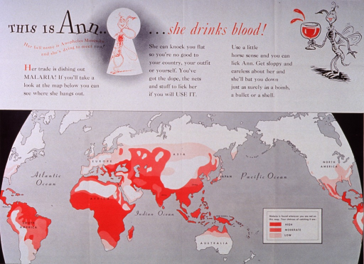 <p>Predominantly white poster with red and black lettering.  Title at top of poster along with two cartoon-style illustrations of mosquitoes.  One of the mosquitoes holds a goblet filled with blood.  Caption and note below title.  Poster dominated by a map of the world depicting risk levels for malaria around the world.  Publisher information at bottom of poster.</p>