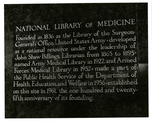 <p>Biographical inscription outside the main lobby entrance to the National Library of Medicine.</p>