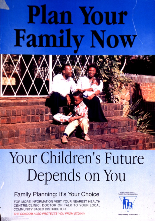 <p>Predominantly blue poster with black and red lettering.  Initial title phrase at top of poster.  Visual image is a reproduction of a color photo showing a four-member family sitting on brick steps.  Remaining title phrase below photo.  Notes in lower left corner.  Publisher information and logo in lower right corner.</p>