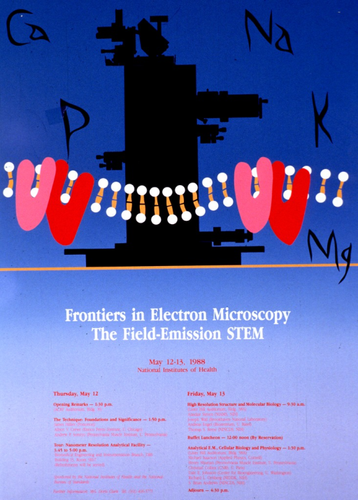 <p>Two-tone blue poster with a black border. The upper half consists of an electron microscope in black with several chemical symbols in black around it and a molecular model across the bottom. The lower half lists the dates and topics of discussion. The topics include: technique--foundations and significance; high resolution structure and molecular biology; and analytical E.M., cellular biology, and physiology.</p>