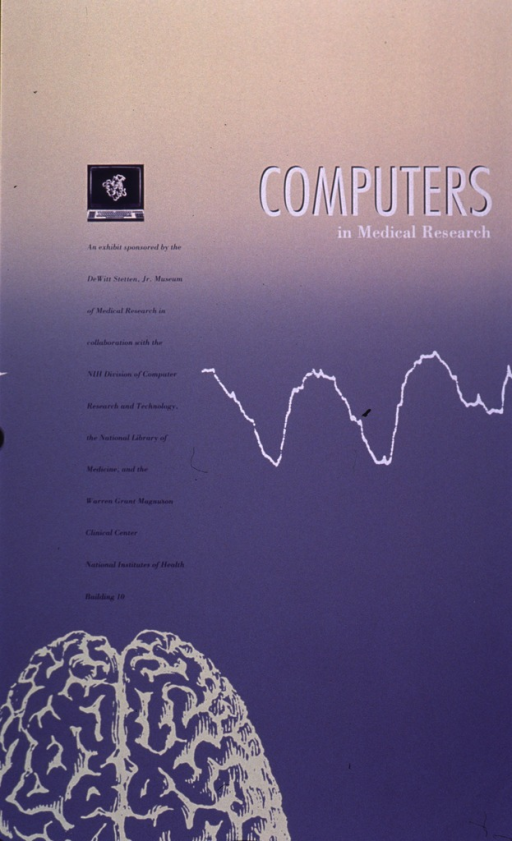 <p>Predominantly purple and yellow poster with white and purple lettering announcing an exhibit.  Title on right side of poster.  Visual images are illustrations of a computer and a brain, and an irregular line.  Sponsor information on left side of poster.</p>