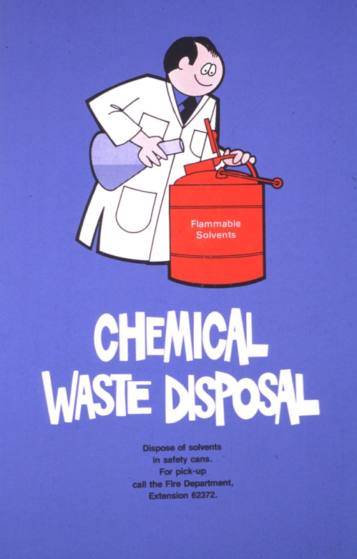 <p>The upper portion of the poster shows a man in a lab coat pouring the contents of a flask into a container that has &quot;flammable solvents&quot; written on it.</p>