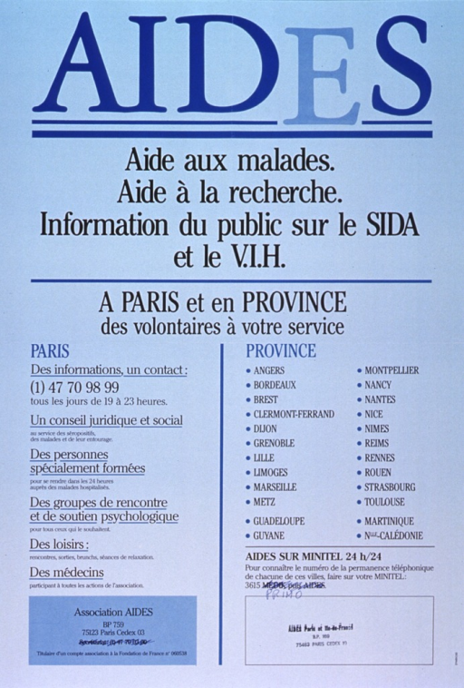 <p>Blue poster with blue and black lettering.  Title at top of poster.  The &quot;E&quot; in AIDES is set apart by use of lighter coloring and different spacing.  Note below title.  Poster is text only, listing the types of assistance available in Paris plus the provinces in which volunteers can also be contacted.  Publisher information in lower left corner.</p>