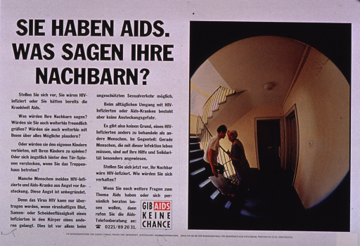 <p>Predominantly white poster with black and white lettering.  Title in upper left corner.  Lengthy text on left side of poster addresses fear and anxiety in relation to HIV infection, including the neighbors' fears of becoming infected and the patient's fear of being judged and/or shunned.  Note text urges not giving AIDS a chance.  Visual image on right side of poster is a color photo reproduction of two women speaking in the stairwell of an apartment building.  The scene is viewed as if looking through the peep hole of a door.  Publisher information at bottom of poster.</p>