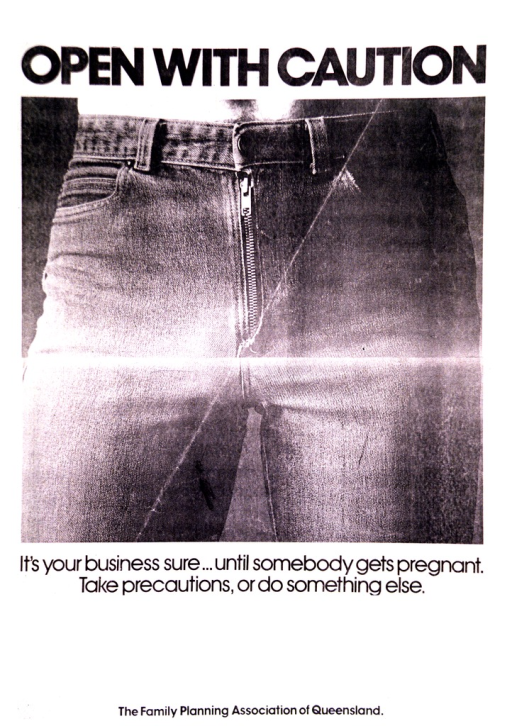 <p>Black &amp; white with black lettering. Most of poster is a black &amp; white photograph of the waist area and the zipper of a pair of jeans. Title is above the photograph and picture caption is immediately below the picture.</p>