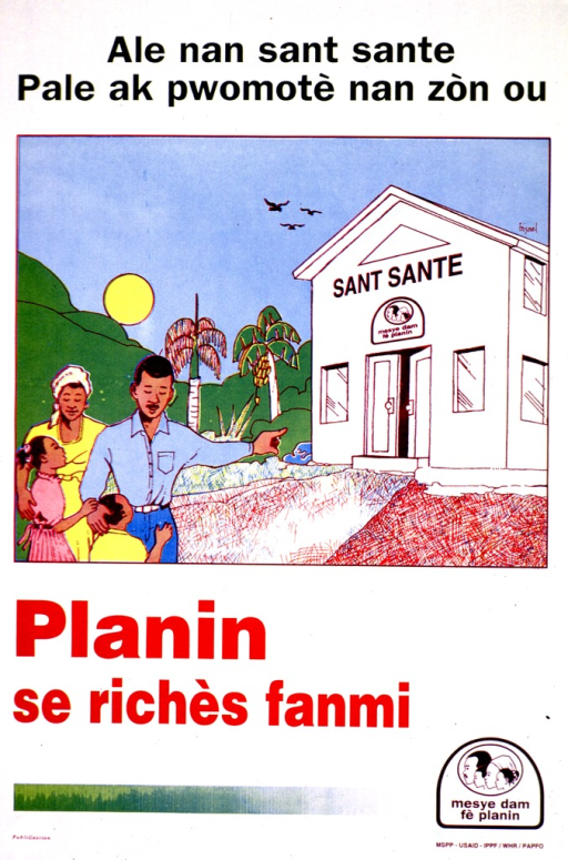 <p>White poster with multicolor lettering.  Title at top of poster.  Visual image is an illustration of a four-member family standing outside a health center.  The father points to the center's open door.  Caption below illustration appears to urge family planning.  Publisher and sponsor information in lower right corner.</p>
