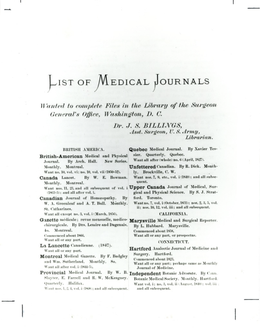 <p>One of the want-lists that John Shaw Billings sent to booksellers, physicians, librarians, book collectors, and medical officers in the 1870s. Appears in A history of the National Library of Medicine by Dr. Wyndham D. Miles, p. 44.</p>