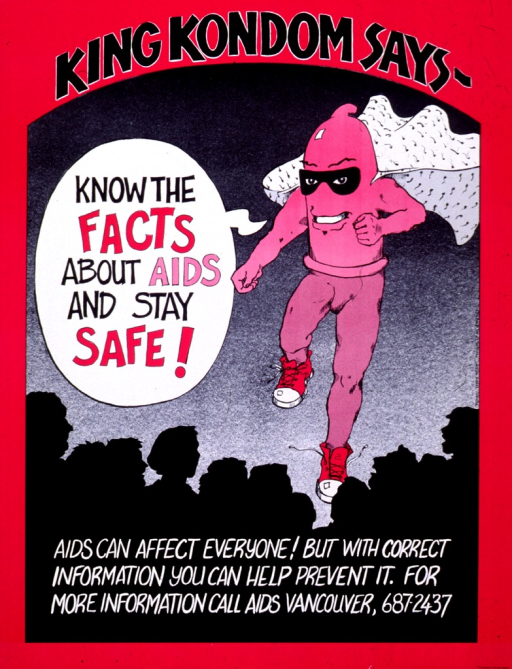 <p>Fuchsia and black poster with multicolor lettering.  Initial title phrase at top of poster.  Visual image is a cartoon-style illustration of a condom with muscular legs and arms, wearing a cape and mask.  The condom speaks the remaining title text in a bubble.  There is also a crowd of people in the foreground.  Caption superimposed on crowd.</p>