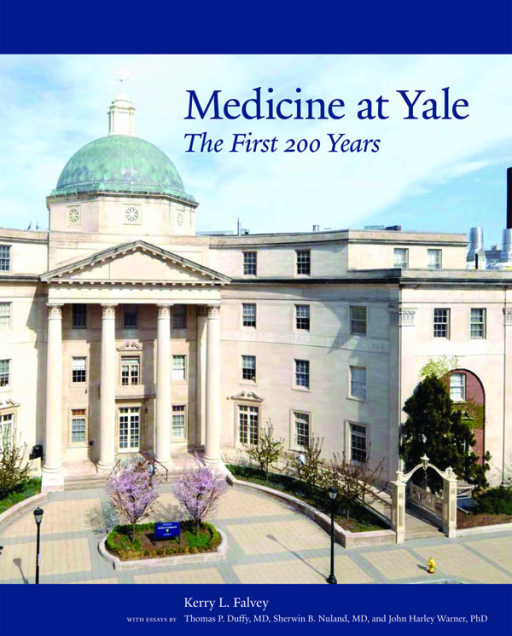 Medicine at Yale: The First 200 Years