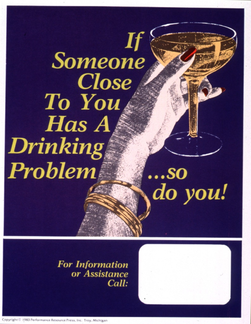 <p>Blue poster with yellow lettering.  Title in upper portion of poster.  Visual image is an illustration of a raised hand holding a cocktail glass.  Space near bottom of poster for contact information, though none given.  Publisher information at bottom of poster.</p>