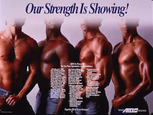 <p>Multicolor poster with blue and white lettering.  Title at top of poster.  Visual image is a color photo reproduction featuring the bare, muscular torsos of four men.  Their faces are obscured.  Caption and additional text recruiting gay and bisexual men for a research project superimposed on photo near bottom of poster.  Publisher information in lower right corner.</p>
