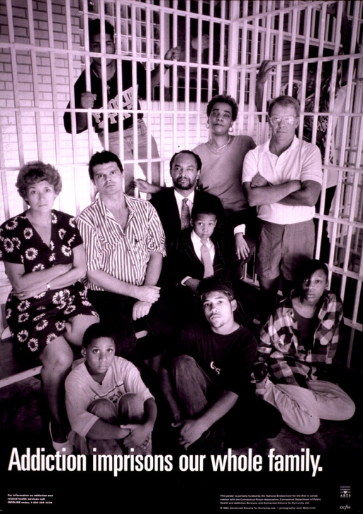 <p>Black and white poster illustrated with a white and black photograph of eleven people of either sex, and of various ages and ethnicities, posed in a jail cell.  At the bottom is a hotline for addiction and related health services.  The logos of Concerned Citizens for Humanity and the National Endowment for the Arts also appear at the bottom.</p>
