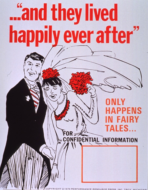 <p>White poster with multicolor lettering.  Initial title phrase at top of poster.  Visual image is an illustration of a smiling bride and groom in their wedding clothes.  Remaining title phrase at right center of poster.  Blank space provided for contact information provided below title phrase, though none given.  Publisher information at bottom of poster.</p>