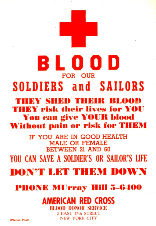 <p>Red print on white background encourages healthy people between the ages of 21 and 60 to donate blood for soldiers and sailors.</p>