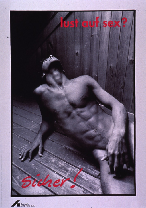 <p>Predominantly black and white poster with dark pink and black lettering.  Title at top of poster.  Visual image is a b&amp;w photo reproduction featuring a naked man lying on the floor, leaning on one elbow, and staring up at the ceiling.  Caption in lower left corner of photo can serve as both a strong affirmative reply to the title question or a reminder to be safe.  Publisher information in lower left corner.</p>