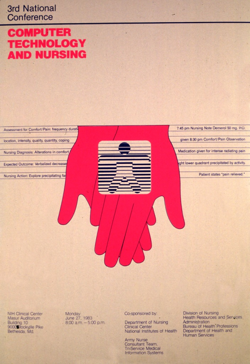 <p>Two pink hands are crossed, palms up and pointing downward, with the symbol for the Clinical Center on top of them.  On either side are samples of nursing notes.  The conference was held on Monday, June 27, 1983 at the NIH Clinical Center.</p>