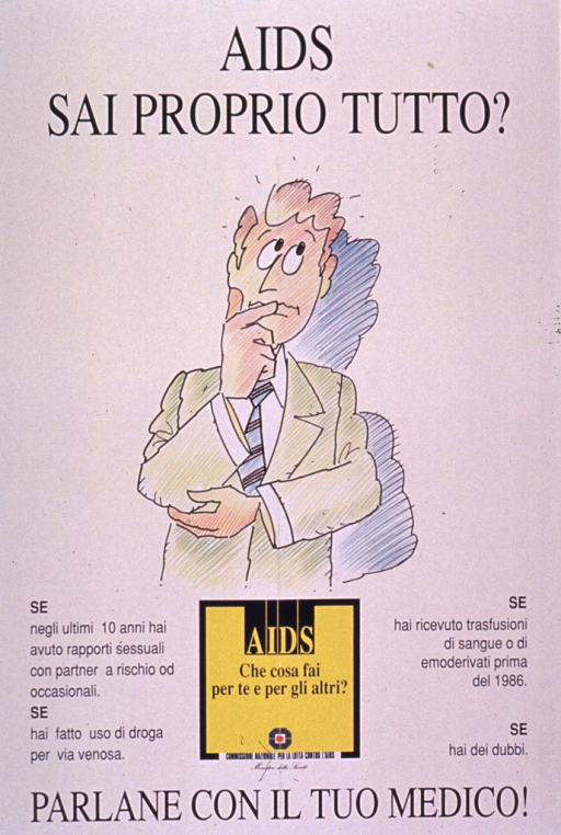 <p>Predominantly white poster with blue and yellow lettering.  Title at top of poster.  Visual image is an illustration of a man standing in a thoughtful or reflective pose.  Additional text on poster lists risk factors for AIDS, such as sex with a high-risk partner, IV drug use, etc.  Note below illustration asks what one is doing about AIDS for oneself and others.  Publisher information below note.  Caption at bottom of poster urges speaking with a doctor.</p>