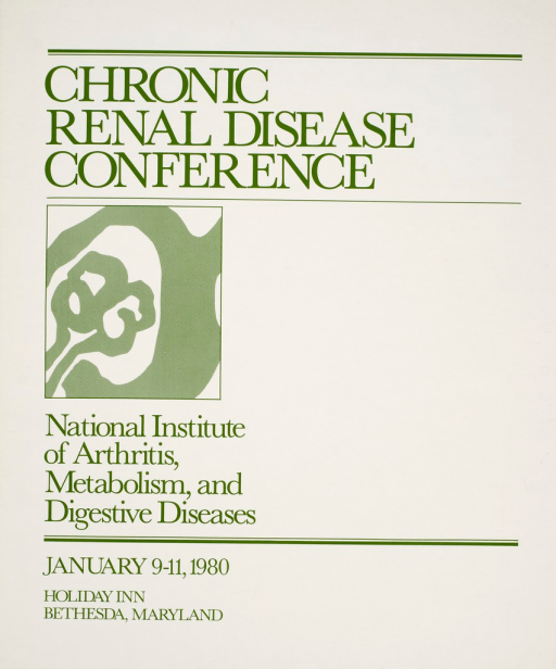 <p>White poster with green print and a drawing representing the kidney. Poster is primarily text giving the title and details of the conference.</p>