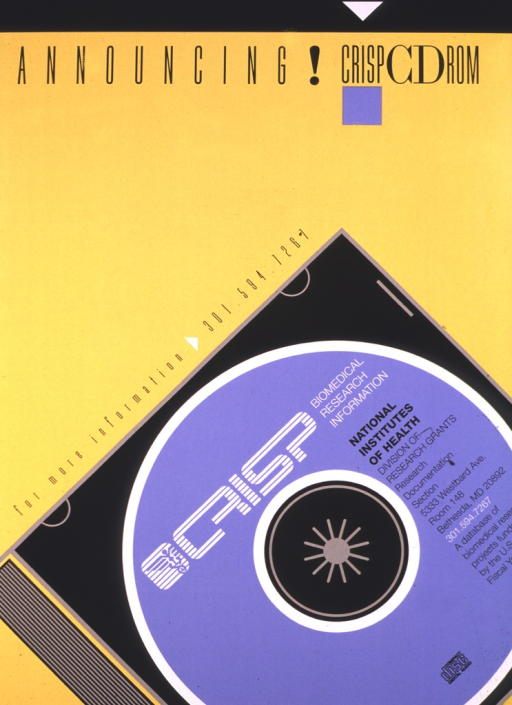 <p>Yellow and black poster with an enlarged picture of CRISP in CD-ROM format, in a case.  The picture caption is printed on the front of the CD and a phone number for more information is also given.</p>