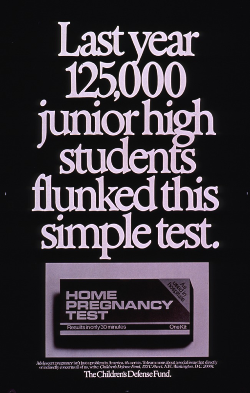 <p>Predominantly black poster with white lettering.  Title dominates poster.  Visual image is a b&amp;w photo reproduction showing the box for a home pregnancy test kit.  Caption and publisher information below photo.</p>