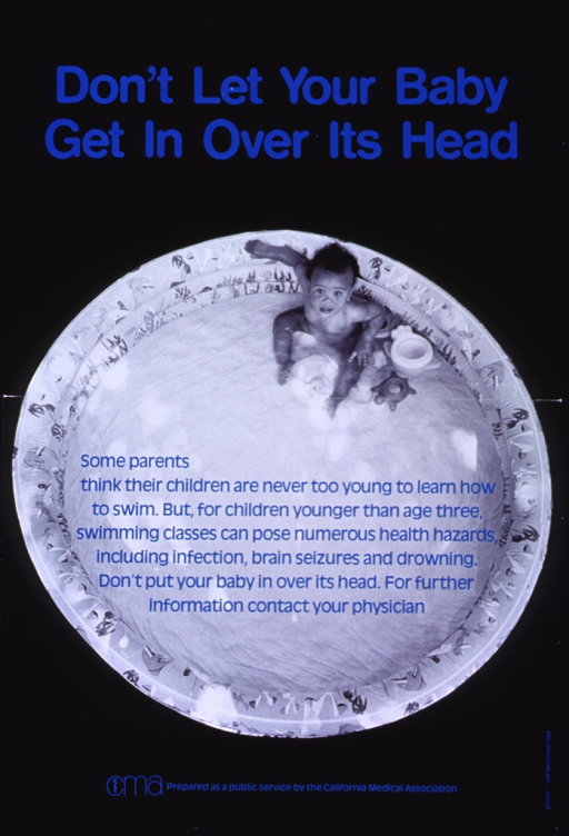<p>Black poster with blue lettering.  Title at top of poster.  Visual image is a reproduction of a b&amp;w photo that features a bird's-eye view of a baby sitting in a wading pool with some toys.  Caption superimposed on pool.  Publisher logo and information at bottom of poster.</p>