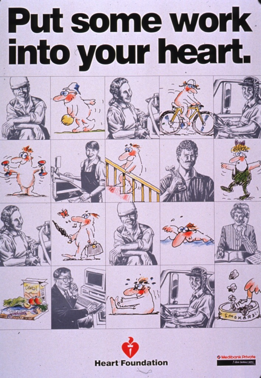 <p>Predominantly white poster with black lettering.  Title at top of poster.  Visual images are a mix of gray and multicolor illustrations.  The gray illustrations depict people in a variety of work settings.  The multicolor illustrations show cartoon-style people engaged in several kinds of exercise, as well as a plate of healthy food and a cigarette being snuffed out.  Publisher and sponsor information at bottom of poster.</p>