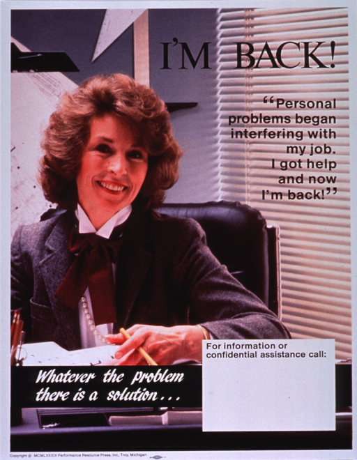<p>Multicolor poster with black and white lettering.  Title near upper right corner.  Entire poster is a reproduction of a color photo showing a smiling business woman sitting at her desk.  Caption on right side of poster below title.  Note below woman.  Space near bottom of poster for contact information, though none given.  Publisher information at bottom of poster.</p>