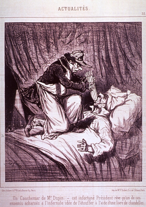 <p>M. Dupin, President of the Legislative Assembly, while lying in bed, dreams that an enemy (kneeling on his chest stuffing candles down his throat) is trying to choke him with candles.</p>