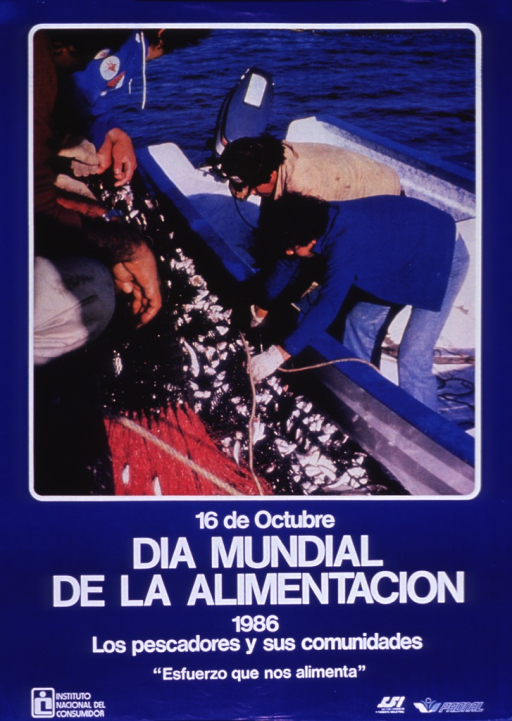 <p>Predominantly blue poster with white lettering.  Visual image at top of poster.  Image is a color photo reproduction featuring four fishermen in two boats working to pull in a full net.  Title below photo, caption below title.  Caption deals with fishermen and their communities and notes the importance of their work.  Publisher information in lower left corner.  Sponsor information in lower right corner.</p>