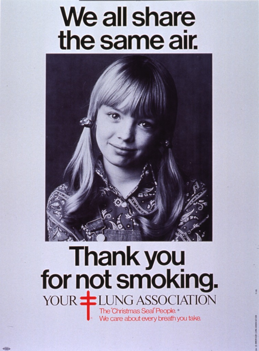 <p>White poster with red and black lettering.  Initial title words at top of poster.  Dominant visual image is a reproduction of a b&amp;w photo of a young girl.  The girl has light hair, arranged in pig tails, and she wears a bandana-print shirt and overalls.  She smiles and cocks her head slightly to one side.  Remaining title words and text below image, along with the American Lung Association logo.</p>