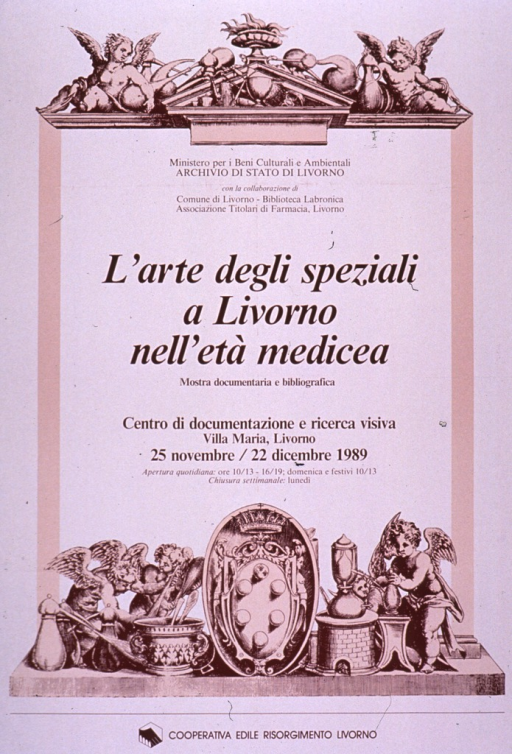 <p>Predominantly white poster with brown lettering announcing a documentary and bibliographic exhibit held Nov.-Dec. 1989.  Visual image is an illustration of an ornate frame.  The cornice features putti and a variety of pots and urns.  The base features putti, again with pots, urns, and a mortar and pestle.  The Medici coat of arms appears at the center of the base.  This frame surrounds the publisher information, note, title text, and exhibit details.  The title addresses the art of &quot;spices&quot; or herbalism in the age of the Medici in Livorno.  Sponsor information at bottom of poster.</p>