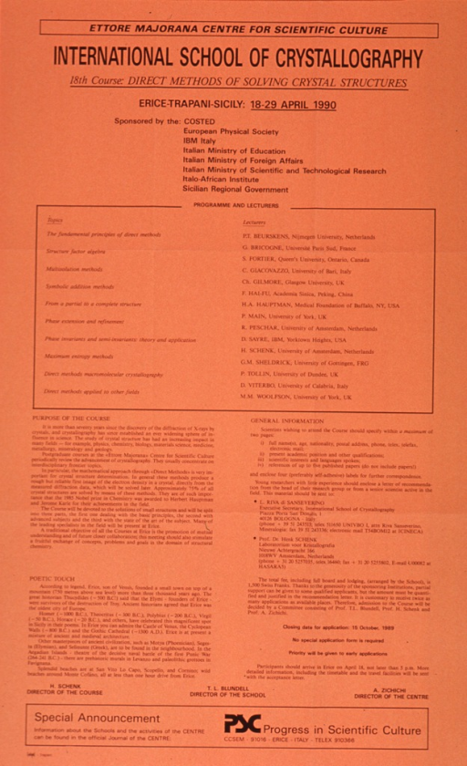 <p>Orange poster with black lettering announcing a course to be held 18-29 Apr., 1990, in Erice, Italy.  Publisher information at top of poster.  Title below publisher information.  Poster is all text, describing the program and lectures associated with the course and logistical information.</p>