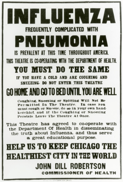 <p>Photograph of poster relating to the epidemic of influenza in Chicago occurring during the fall of 1918.</p>