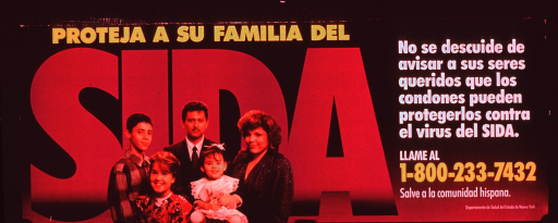 <p>Predominantly purple poster with muliticolor lettering.  Title on left side of poster.  A color photo reproduction featuring a five-member family is superimposed on the word &quot;sida.&quot;  Caption, note, and publisher information on right side of poster.  Caption urges not neglecting to tell loved ones that condoms provide protection from the AIDS virus.  Note addresses saving the Hispanic community.</p>