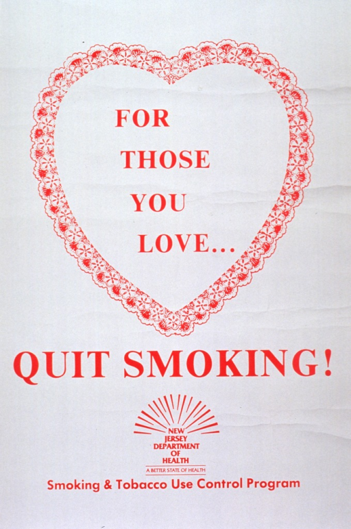 <p>Cream and red poster.  Initial title words in upper half of poster, enclosed in a red heart shape suggestive of a valentine or doily.  Remaining title words immediately below in bold print.  Logo for N.J. Dept. of Health near bottom of poster.</p>