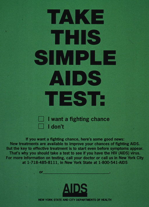 <p>Light green poster with black lettering.  The poster is not illustrated.  There are two boxes to check:  1) I want a fighting chance; 2) I don't.  AIDS informational telephone numbers for both the New York City and New York State health departments appear at the bottom.</p>