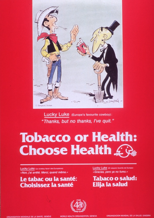 <p>Predominantly red poster with white lettering.  Visual image is an illustration of a cartoon-character cowboy refusing the offer of a cigarette from a man who appears to be an undertaker, as he wears a black suit and top hat and holds a shovel.  Caption below illustration.  Title below caption.  Caption is repeated in French and Spanish below title.  Publisher information at bottom of poster.</p>